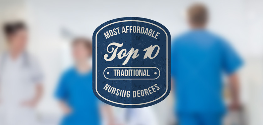 Nursing Schools In Ma >> Top 10 Most Affordable Traditional Nursing Degree Programs
