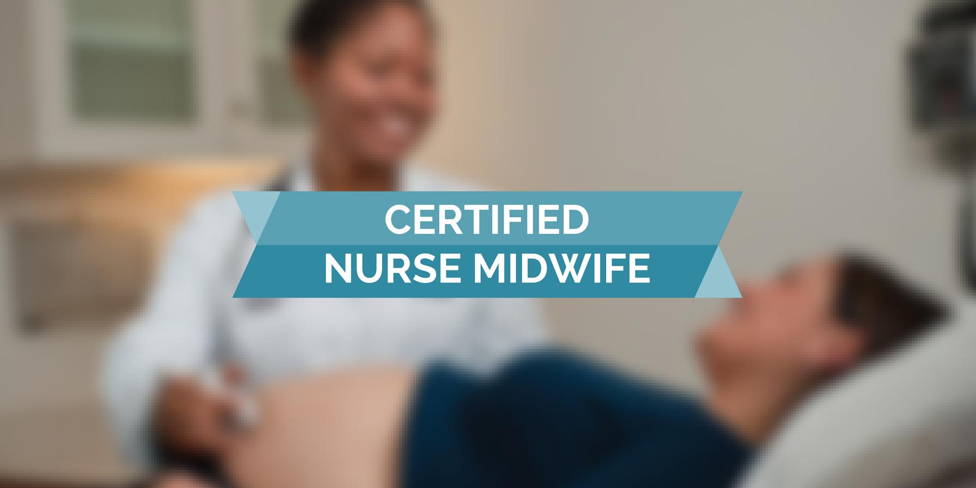 Certified Nurse Midwife Cnm Programs Geriatricnursing